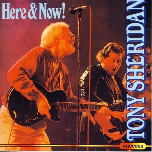 Tony Sheridan - Here And Now! (1994)