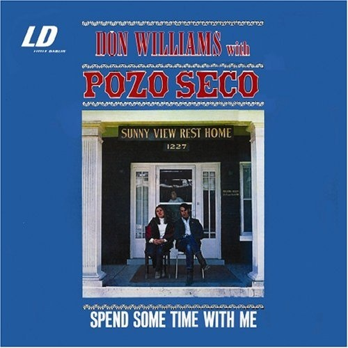 Don Williams with Pozo Seco - Spend Some Time With Me (2005)