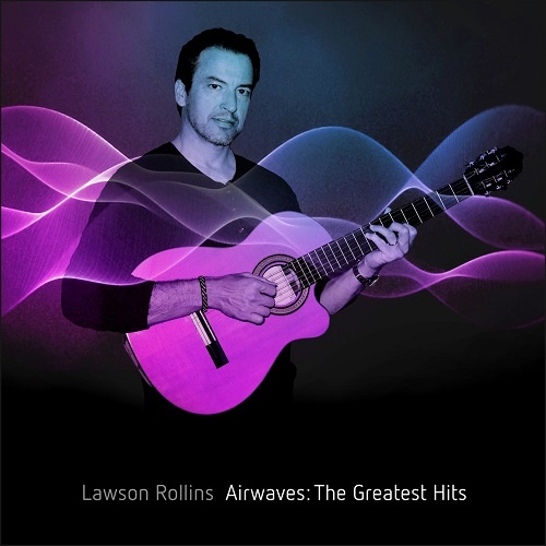 Lawson Rollins - Airwaves. The Greatest Hits (2018)