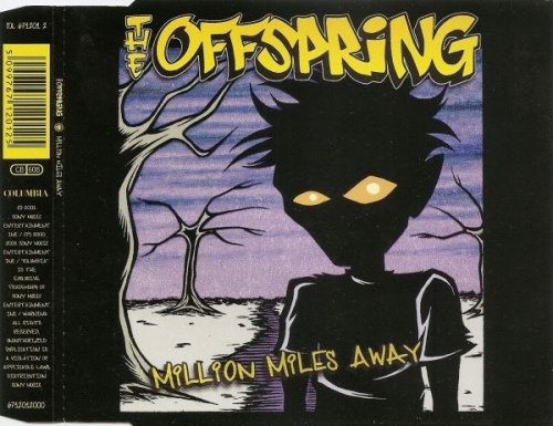The Offspring - Million Miles Away (2001) (LOSSLESS)