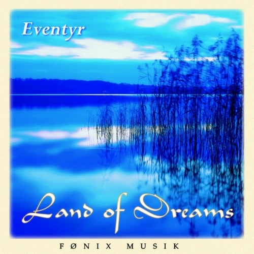 Eventyr - Land of Dreams (1996)