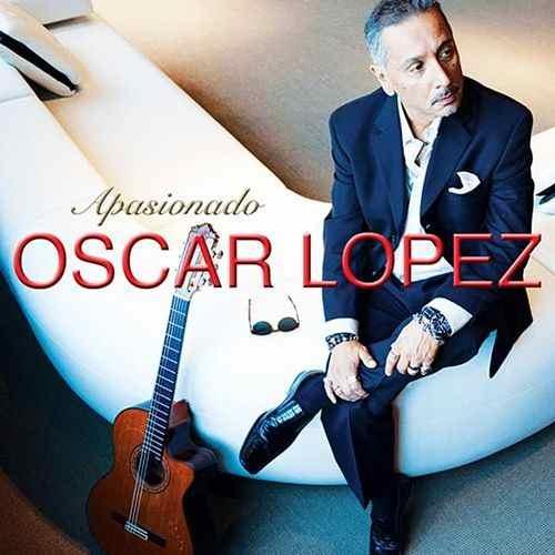 Oscar Lopez - Apasionado (2014)