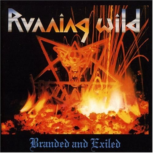 Running Wild - Branded & Exiled 1985 (Lossless+Mp3)