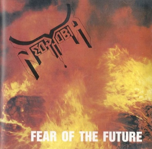 Neophobia - Fear Of The Future (1993) (LOSSLESS)