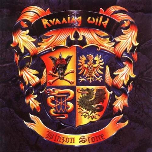 Running Wild - Blazon Stone 1991 (Limited Edition) (Lossless)