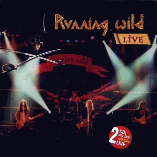 Running Wild - Live (2CD) 2002 (Lossless+Mp3)