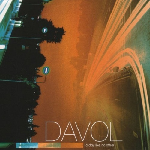 Davol - A Day Like No Other (2005)