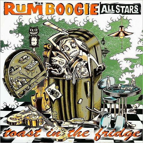 The RumBoogie Allstars - Toast In The Fridge (2018)