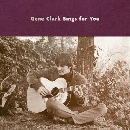 Gene Clark - Gene Clark Sings For You (2018)