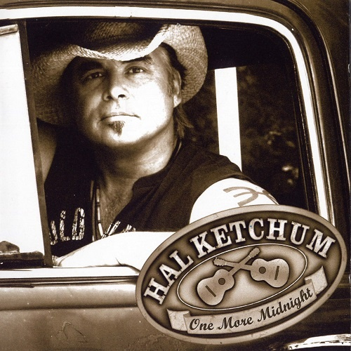Hal Ketchum - One More Midnight (2007)