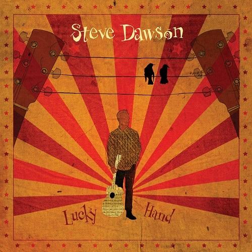 Steve Dawson - Lucky Hand (2018)