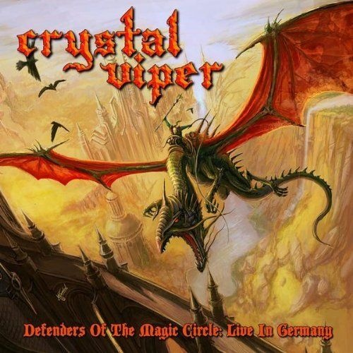 Crystal Viper - Defenders Of The Magic Circle: Live In Germany 2010