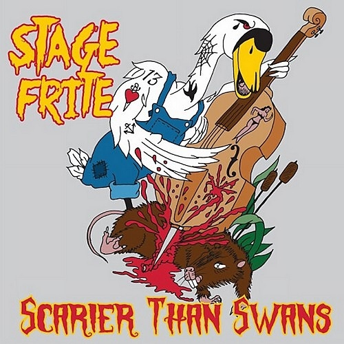 Stage Frite - Scarier Than Swans (2017) (Lossless)
