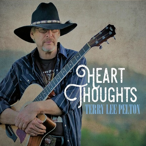 Terry Lee Pelton - Heart Thoughts (2018)