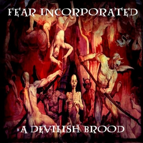 Fear Incorporated - A Devilish Brood (2018)