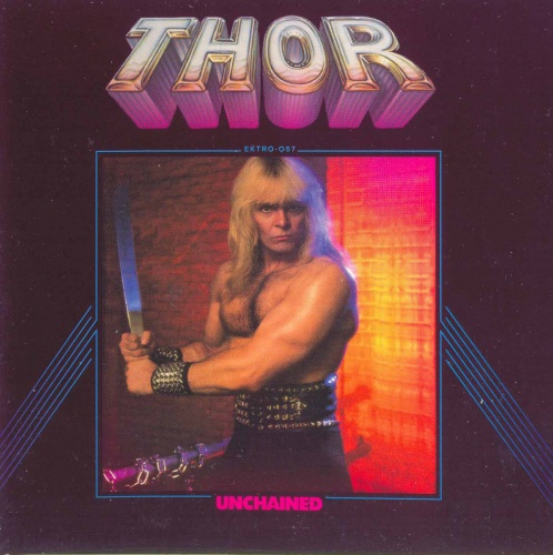 Thor - Unchained (1983 / Reissue 2009) Lossless