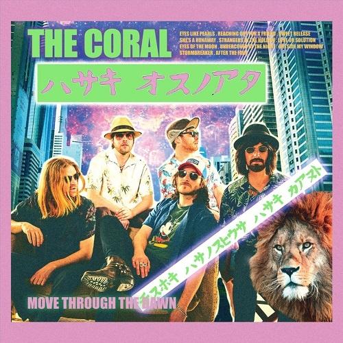 The Coral - Move Through the Dawn [PROMO] (2018)