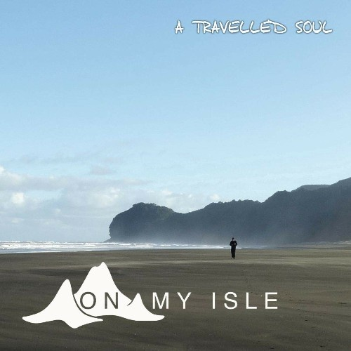 On My Isle - A Travelled Soul (2018)