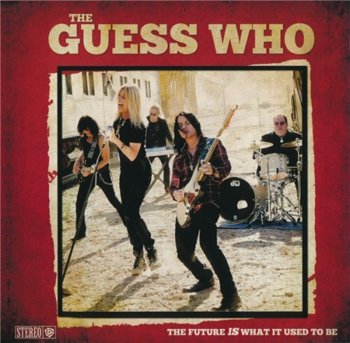 The Guess Who - The Future Is What It Used To Be (2018) (Lossless + MP3)