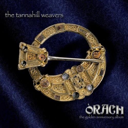 The Tannahill Weavers – Orach. The Golden Anniversary Album (2018)