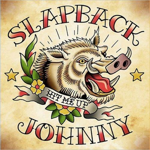 Slapback Johnny - Hit Me Up (2018)