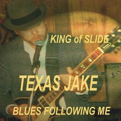 Texas Jake - King Of Slide (2004)