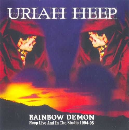 Uriah Heep - Rainbow Demon: Live And In The Studio 1994-1998 (2004) Lossless