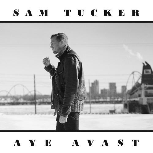 Sam Tucker - Aye Avast [EP] (2018)