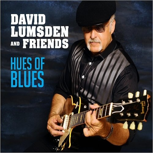David Lumsden and Friends - Hues of Blues (2018)