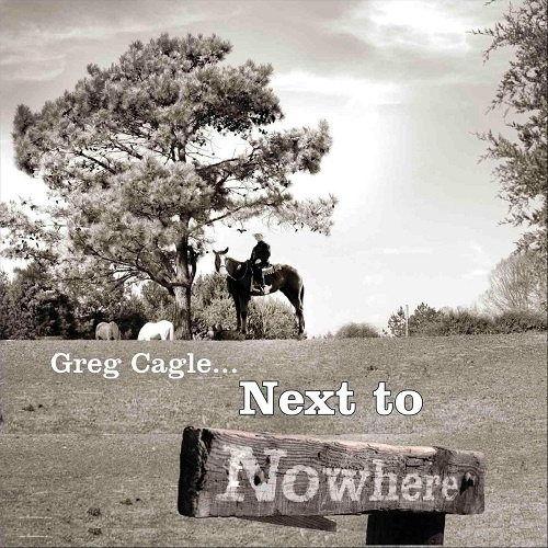 Greg Cagle - Next To Nowhere (2018)