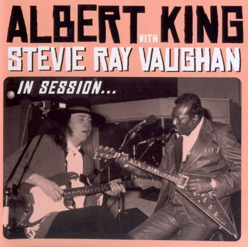 Albert King with Stevie Ray Vaughan - In Session... (1983/1999-2010) Lossless + DVD5