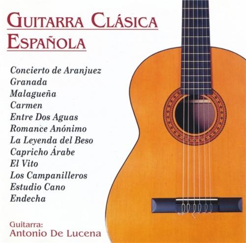 Antonio De Lucena - Guitarra Clasica Espanola (1995) (Lossless + mp3)