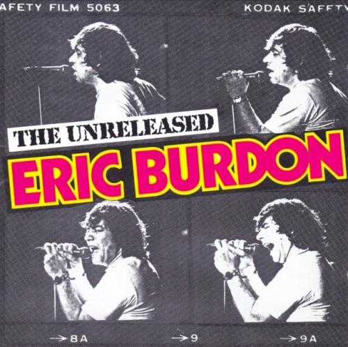 Eric Burdon - The Unreleased Eric Burdon (1982) (Reissue, 1992) lossless