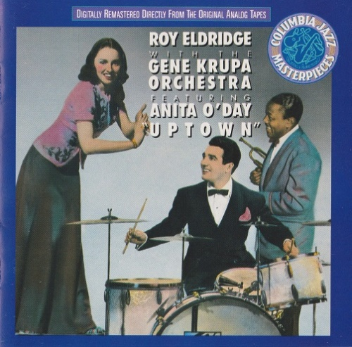 Roy Eldridge With The Gene Krupa Orchestra Featuring Anita O'Day - Uptown (1990) Lossless