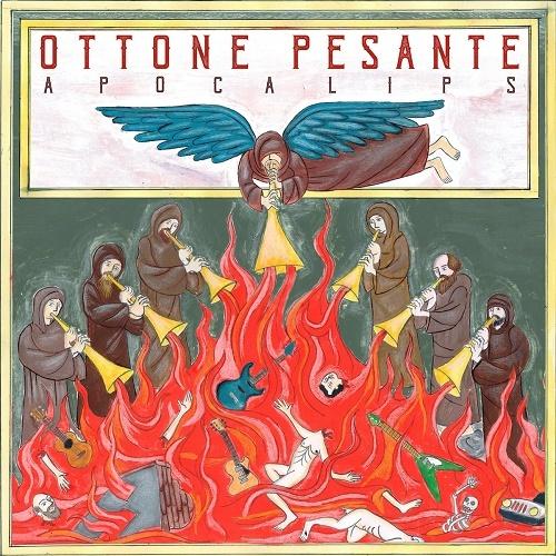 Ottone Pesante - Apocalips (2018) lossless