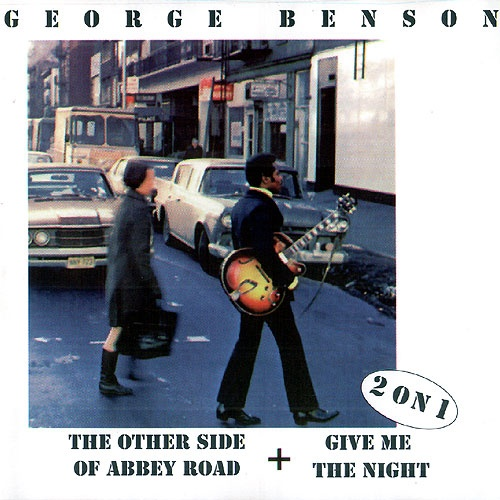 George Benson - The Other Side Of Abbey Road / Give Me The Night (1969 / 1980) Lossless