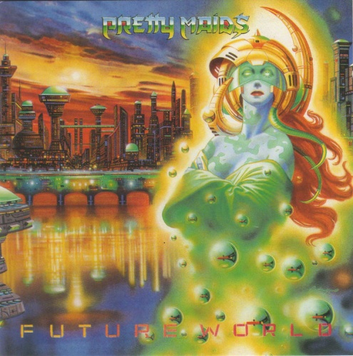 Pretty Maids - Future World (1987) (LOSSLESS)