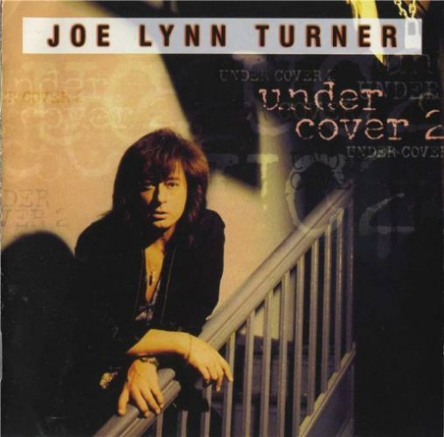 Joe Lynn Turner - Under Cover 2 1999