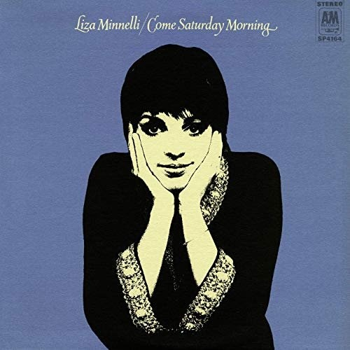 Liza Minnelli – Come Saturday Morning (1969) (Expanded Edition 2019)