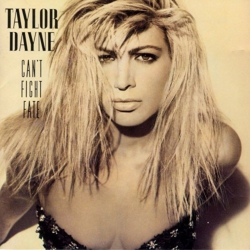 Taylor Dayne - Can't Fight Fate (1989) [Lossless+Mp3]