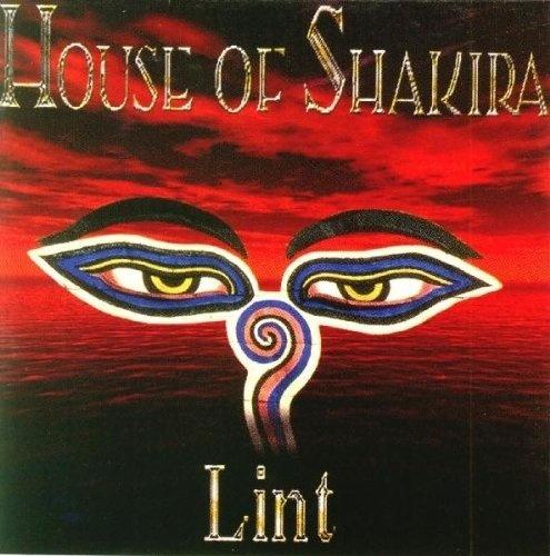 House Of Shakira - Lint 1997 (2005 Reissue incl. + 2 bonus tracks)