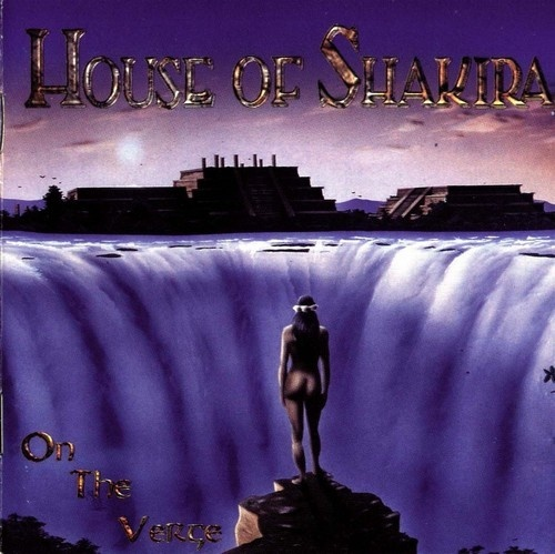 House Of Shakira - On The Verge 1998