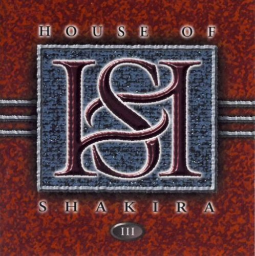 House Of Shakira - III 2000