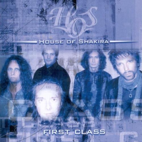 House Of Shakira - First Class 2004