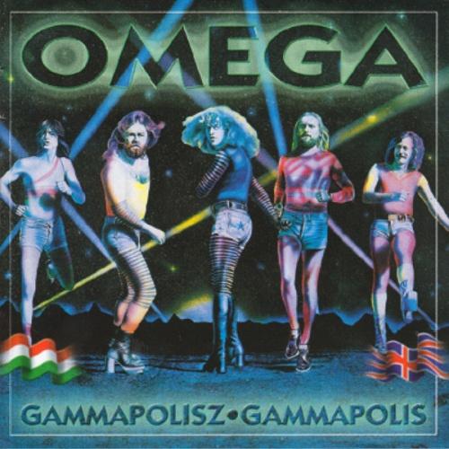 Omega - Gammapolisz • Gammapolis (Omega IX) (1978-79) (LOSSLESS)