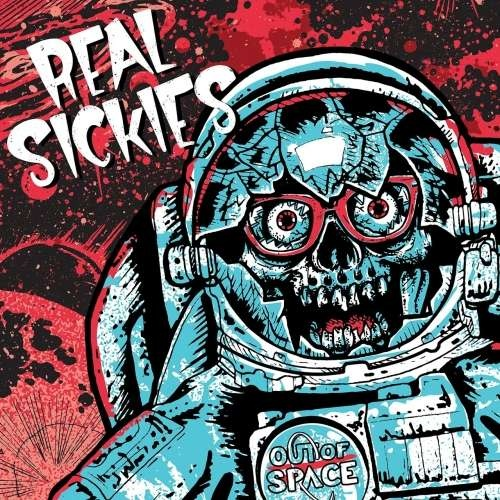 Real Sickies - Out of Space (2019)