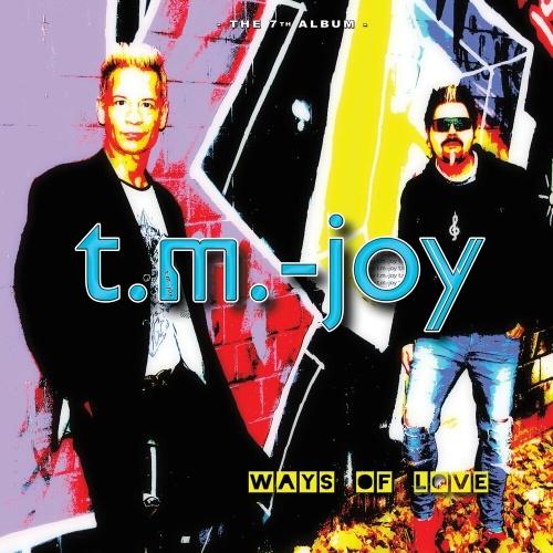 T.M.-Joy - Ways Of Love (2018) (Lossless)