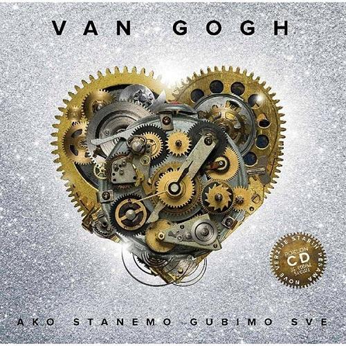 Van Gogh - Ako Stanemo Gubimo Sve (2016)