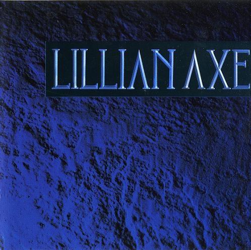 Lillian Axe - Lillian Axe 1988