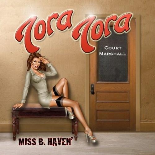 Tora Tora - Miss B. Haven 2010